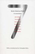 Seven American Poets in Conversation