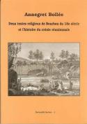 Deux Textes Religieux de Bourbon du 18e Siecle et L'histoire du Creole Reunionnaisq