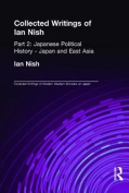 Collected Writings of Ian Nish