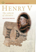 Henry V: The Rebirth of Chivalry (English Monarchs