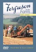 Ferguson on the Farm: Pt. 3