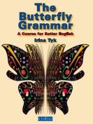 The Butterfly Grammar