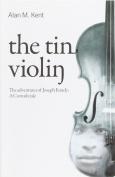 The Tin Violin