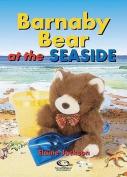 Barnaby Bear at the Seaside