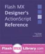 Macromedia Flash MX Designers ActionScript Reference