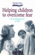 Helping Children to Overcome Fear