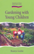 Gardening with Young Children