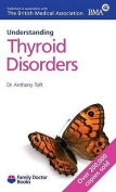 Understanding Thyroid Disorders