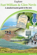 Explore Fort William and Glen Nevis
