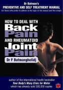 How to Deal with Back Pain and Rheumatoid Joint Pain