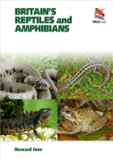 Britain's Reptiles and Amphibians