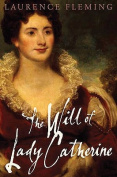 The Will of Lady Catherine