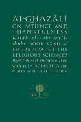 Al-Ghazali on Patience and Thankfulness