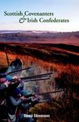 Scottish Covenantors and Irish Confederates