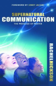 Supernatural Communication