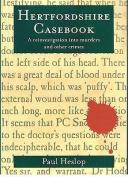 Hertfordshire Casebook
