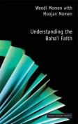 Understanding the Baha'i Faith