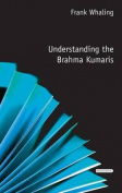 Understanding the Brahma Kumaris
