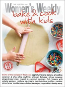Bake and Cook with Kids (The Australian Women's Weekly