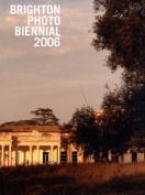 Brighton Photo Biennial: 2006