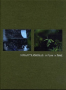 Susan Trangmar: A Play in Time
