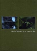Susan Trangmar: A Play in Time