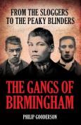 The Gangs Of Birmingham