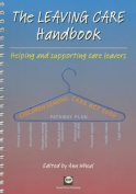 The Leaving Care Handbook