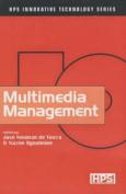 Multimedia Management