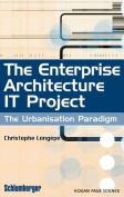 The Enterprise Architecture It Project