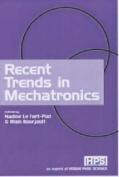 Recent Trends in Mechatronics