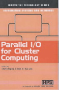 Parallel I/O for Cluster Computing