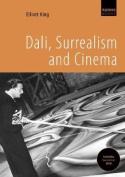Dali, Surrealism and Cinema