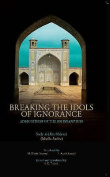 Breaking the Idols of Ignorance