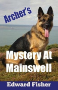 Archer's Mystery at Mainswell