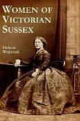 Women of Victorian Sussex