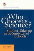 Who Chooses Science?