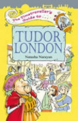 The Timetraveller's Guide to Tudor London