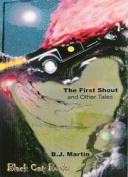 First Shout and Other Tales