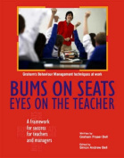 Bums on Seats Eyes on the Teacher