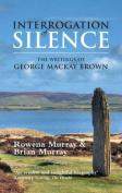 Interrogation of Silence