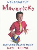 Managing the Mavericks
