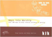 Ways into Worship