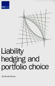 Liability Hedging and Portfolio Choice