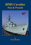 HMS Cavalier: Past and Present