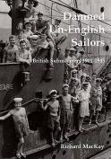 Damned Un-English Sailors