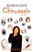Chinwaggin