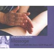 Understanding Massage