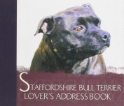 The Staffordshire Bull Terrier Lover's Address Book