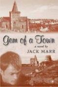 Gem of a Town